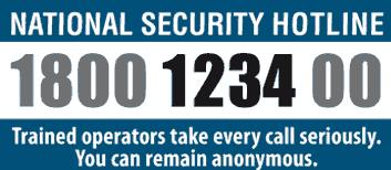 National Security Hotline 1800 123 400